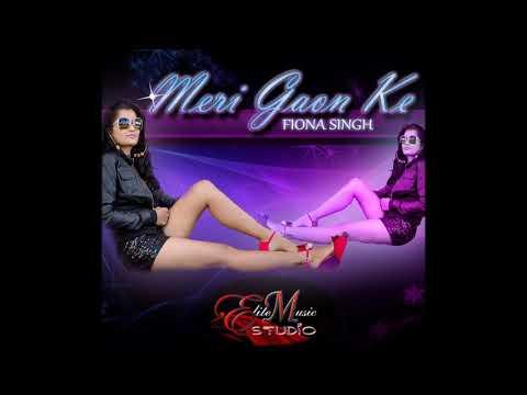 Fiona Singh - Meri Gaon Ke (2019 Bollywood Remix)