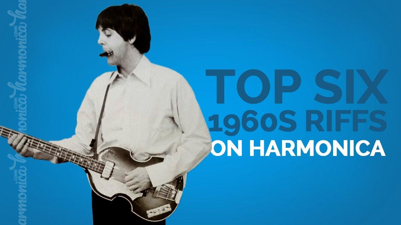Top Six 1960s Harmonica Based Songs