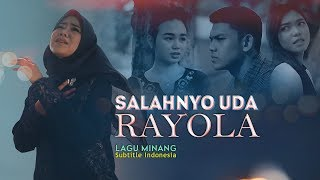 Download lagu RAYOLA - Salahnyo Uda [ Official Music Video ] Lagu Minang Terbaru | Subtitel Indonesia