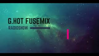 Gambar cover ''Fusemix By G.HoT'' Late Night Dark Mix [March 2018]