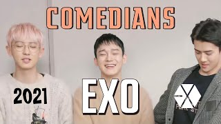 exo are literally comedians