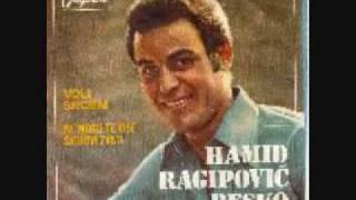 Hamid Ragipović Beško - Voli srcem