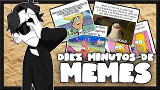 DIEZ MINUTOS DE MEMES - Episodio 1 | TonnyAlvarez18