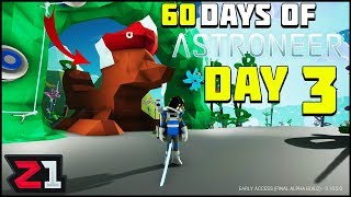 60 Days of Astroneer Day 3 Building a Fox ! | Z1 Gaming