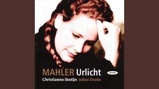 Mahler - Das Irdische Leben