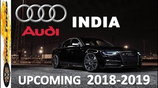 UPCOMING AUDI CARS IN INDIA 2017 - 2018, PRICE AND LAUNCH DATE | AUDI CARS IN 2017