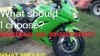 Cruiser or Sportbike? What should I buy for my first motorcycle bike?