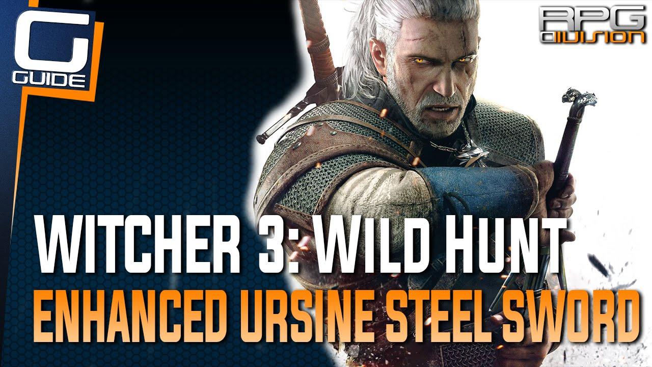 Witcher 3: The Wild Hunt - Enhanced Ursine Steel Sword Location (Bear  School Gear)