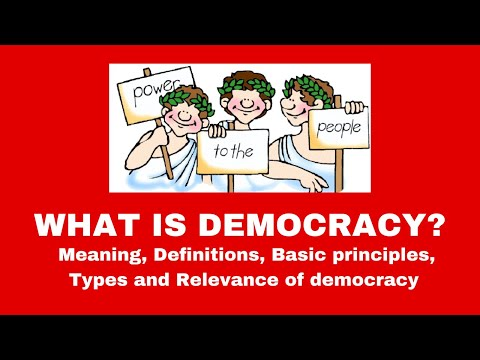 What is Democracy? What is the Meaning of Democracy?