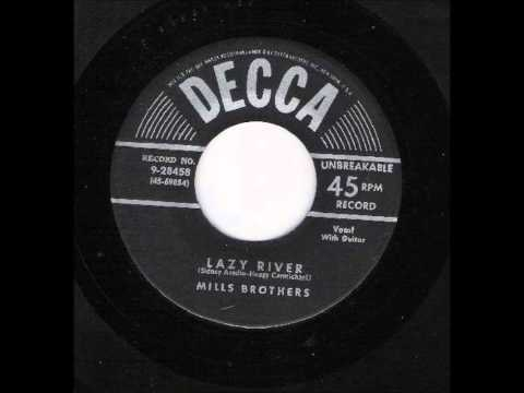 The Mills Brothers ~ Up The Lazy River