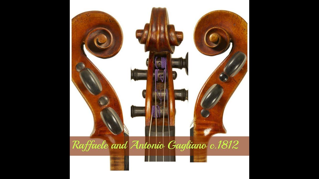 Raffaele and Antonio Gagliano violin c. 1812 - YouTube