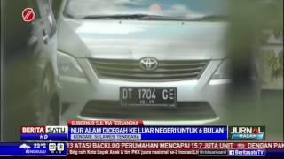 Gubernur Nur Alam Dicegah Keluar Negeri Selama 6 Bulan