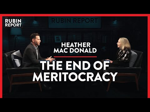 Debunking The Dangerous Myths Of Identity Politics | Heather Mac Donald | POLITICS | Rubin Report