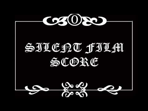 Silent Film Score compilation - Music from the old times