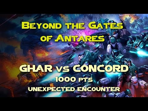 Antares 002. Ghar vs Concord, 1000pts (Unexpected Encounter), 08.07.2016