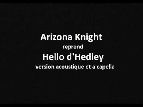 Arizona Knight - Cover Hello by Hedley
