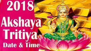 2018 Akshaya Tritiya Akha Teej Date and Time for India Update Puja Date 2018
