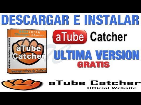 Como Descargar Atube Catcher Portable 2019 Explicado