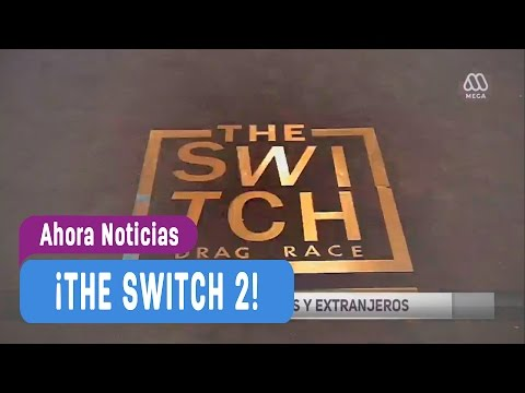 The Switch 2 - La competencia continúa entre chilenos y extranjeros - Ahora Noticias