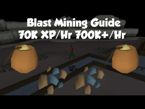 Blast Mining Guide | 70K XP/Hr 700K GP/Hr