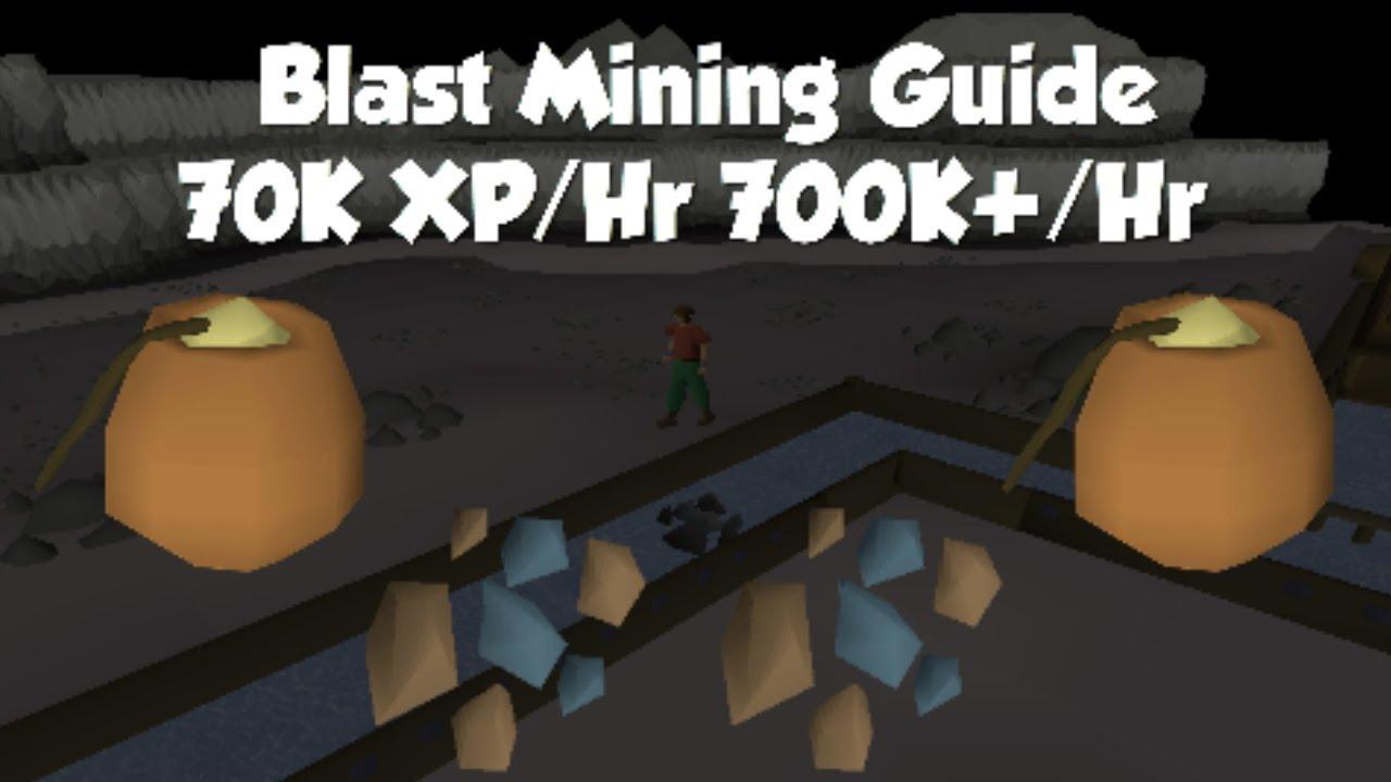 Blast Mining Guide | 70K XP/Hr 700K GP/Hr