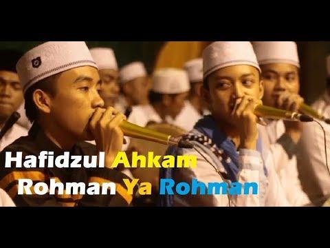 Hafidzul Ahkam - Rohman Ya Rohman (Lirik)