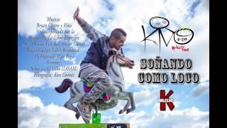 Kiño - Soñando Como Loco