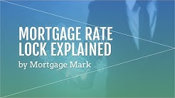 Mortgage Rate Lock Explained