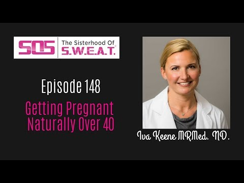 Iva Keene, MRMed. ND - Getting Pregnant Naturally Over 40