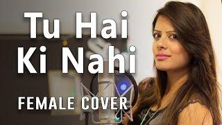 Tu Hai Ki Nahi | Roy | Cover by DEE