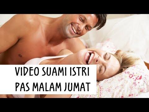 VIDEO SUAMI ISTRI PAS MALAM JUMAT!!! ngakakkk