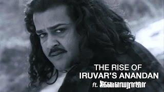 The Rise of IRUVAR's Anandan with Ilaiyaraaja