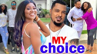 MY CHOICE -NEW MOVIE ALERT!- MERCY JOHNSON/VAN VICKER 2020 LATEST NOLLYWOOD MOVIE HD||