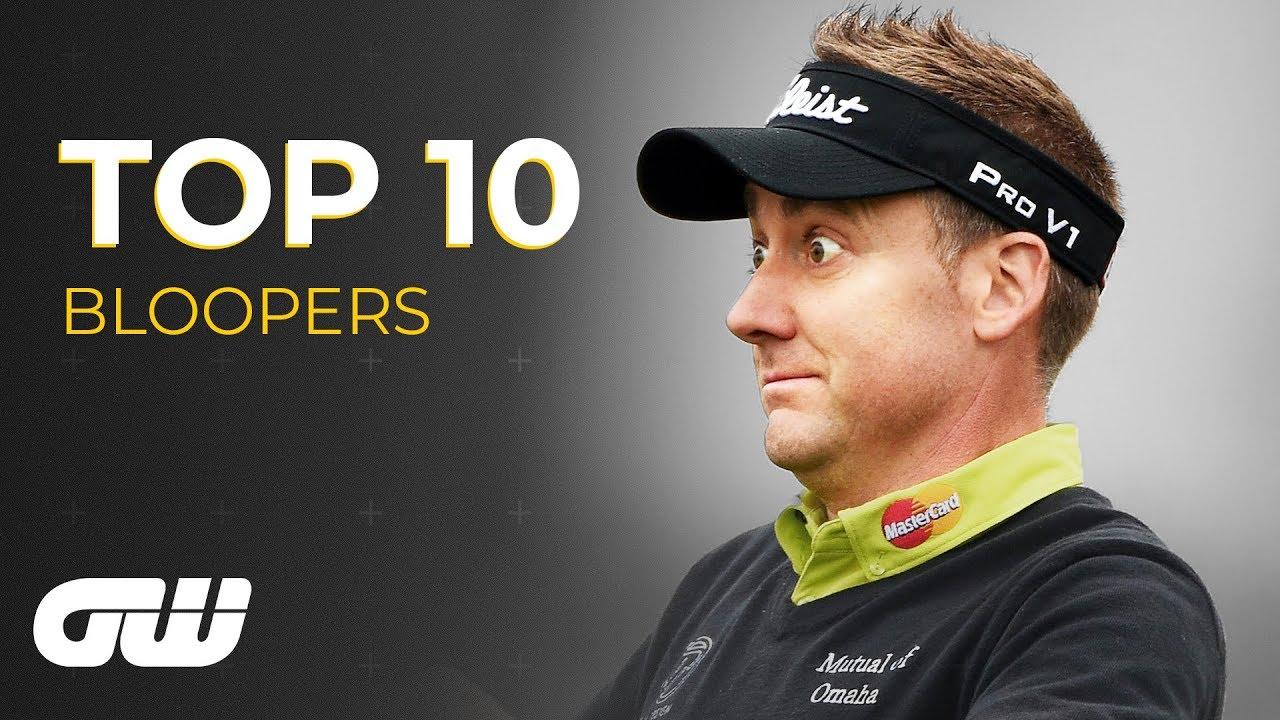Download Top 10: BLOOPERS | Golfing World
