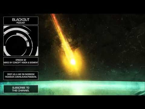 Blackout Podcast 32 - mixed by Concept Vision & Segment [Official Channel] Drum & Bass