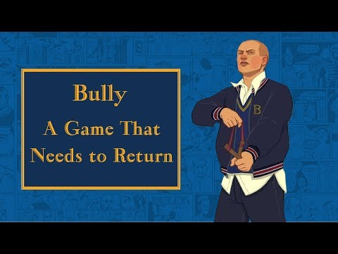 Bully: A Game That Needs To Return