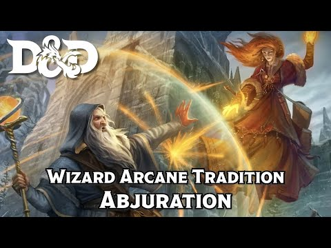 D&D 5e Subclass Review   Wizard Arcane Tradition of Abjuration (S Tier)