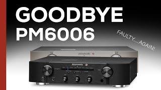 Goodbye Marantz PM6006 UK Edition - Noise On Digital Input
