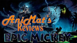 Epic Mickey - AniMat's Reviews