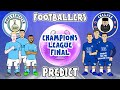 PREDICTING the Champions League FINAL with 442oons!