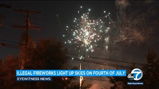 Illegal fireworks light up the skies of SoCal for July Fourth | ABC7
