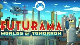 FUTURAMA: WORLDS OF TOMORROW Android Gameplay
