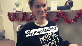 NORMAL PEOPLE SCARE ME Visiting My Psychiatrist