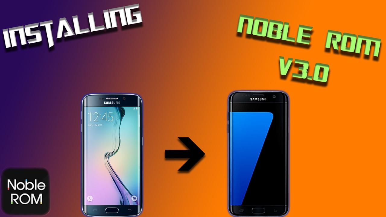 Installing Noble Experience ROM V3 0 on Galaxy S6 Edge SM-G925F