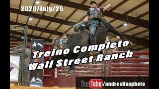 2020 July 29 - Treino Completo - Wall Street Ranch
