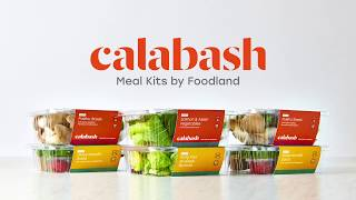 Calabash Meal Kits by Foodland