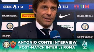"INTER 0-0 ROMA | ANTONIO CONTE EXCLUSIVE INTERVIEW: ""We had a lot of chances"" [SUB ENG]"
