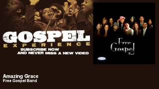 Free Gospel Band - Amazing Grace - Gospel