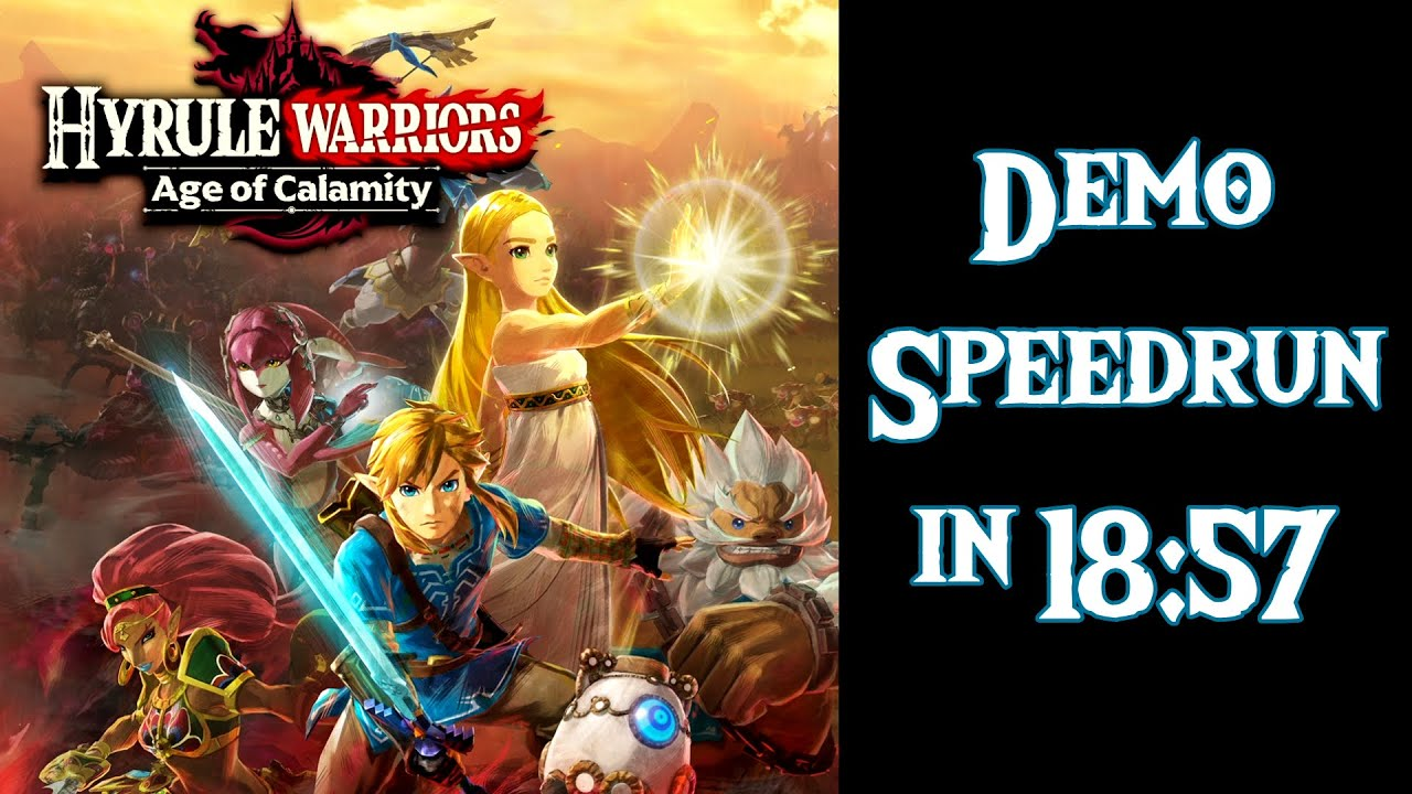 Hyrule Warriors Age Of Calamity Demo Speedrun Post Commentary Normal Difficulty Youtube