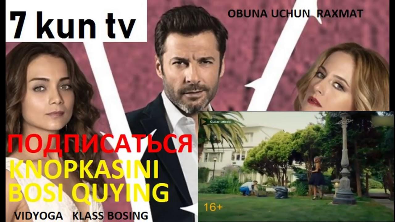 Gullar Istrobi 3 qism turk seriali uzbek tilda